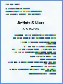 Artists & Liars