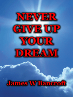 Never Give Up Your Dream