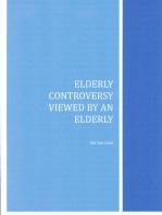 Elderly Controversy Viewed by an Elderly