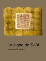 Le signe de Saül - A propos du sévère avertissement de Paul aux chrétiens (Rm 11, 19-22)