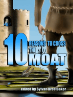 10 Reasons to Cross the Moat