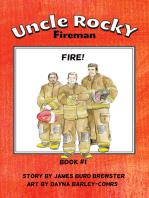 Uncle Rocky, Fireman