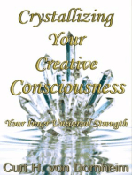 Crystalizing Your Creative Consciousness