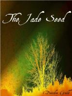 The Jade Seed
