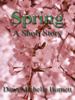 Spring, A Short Story