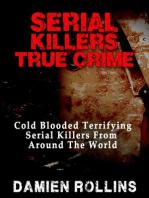 Serial Killers True Crime