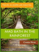 Mad Bath in the Rainforest