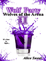 Wolf Party II- Wolves of the Arena