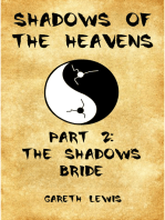The Shadow's Bride, Part 2 of Shadows of the Heavens