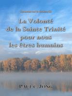 Sermons sur la Genèse (I) - La Volonté de la Sainte Trinité pour les Êtres Humains