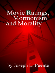 Movie Ratings, Mormonism and Morality
