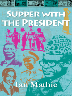 Supper with the President