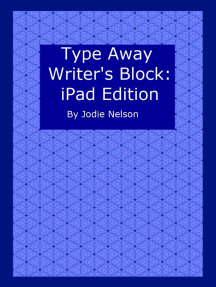 Type Away Writer's Block: iPad Edition