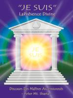Je Suis La Présence Divine