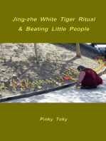Jing-zhe White Tiger Ritual & Beating Little People