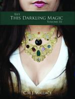 This Darkling Magic