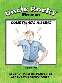 Uncle Rocky, Fireman: Book 2 - Something's Missing