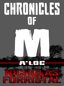 Chronicles of M: A'loc (Book 3)