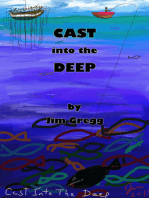 Cast Into The Deep