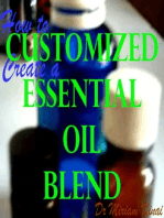 How to Create a Customized Essential Oil Blend