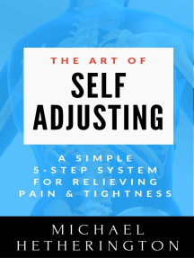 The Art of Self-Adjusting: A Simple 5 Step System For Relieving Pain & Tightness