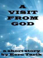 A Visit From God
