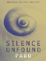 Silence Unfound