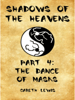 The Dance of Masks, Part 4 of Shadows of the Heavens