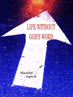 Living Without God's Word