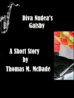 Diva Nudea's Gatsby