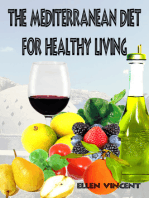 The Mediterranean Diet for Healthy Living