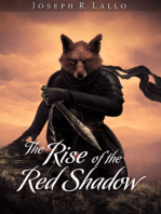 The Rise of the Red Shadow
