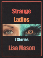 Strange Ladies