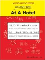 Mandarin Chinese The Right Way! At A Hotel