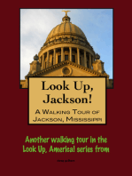 Look Up, Jackson! A Walking Tour of Jackson, Mississippi