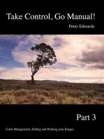 Take Control, Go Manual Part 3