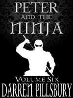 Peter And The Ninja (Volume Six)