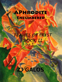 Aphrodite Encumbered: Book II - Flames of Tryst