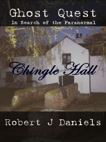 Ghost Quest: In Search of the Paranormal - Chingle Hall
