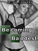 Becoming Baddest (Reluctant, Interracial Gangbang Erotica)