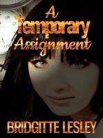 A Temporary Assignment