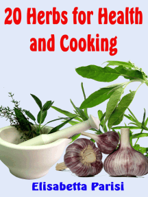 20 Herbs for Health and Cooking