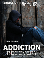 Addiction.Recovery Addiction:Prevention.&.Treatment