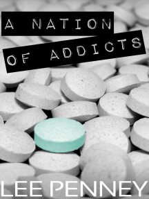 A Nation of Addicts