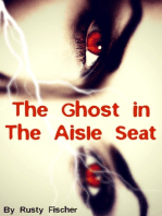 The Ghost in the Aisle Seat