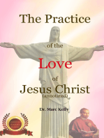The Practice of the Love of Jesus Christ (Annotated)