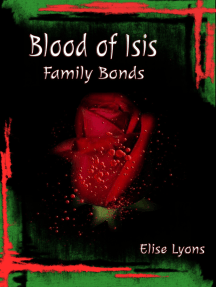 Blood of Isis: Family Bonds