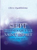 Sept Choses Que Le Saint Esprit Fera En Vous