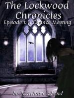 The Lockwood Chronicles Episode 1