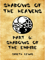 Shadows of the Empire, Part 6 of Shadows of the Heavens